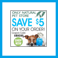 $5 Off Any Order at OnlyNaturalPet.com Using Discount Code 5BUCKS