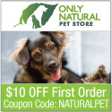 $10 Off at Only Natural Pet Store